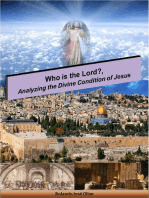 Who is the Lord?, Analyzing the Divine Condition of Jesus