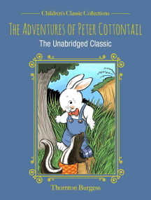 The Adventures of Peter Cottontail: The Unabridged Classic