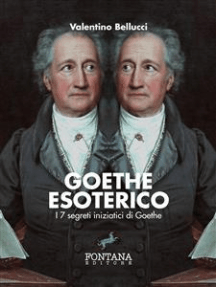 Goethe Esoterico: I 7 segreti iniziatici di Goethe