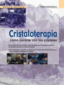 Cristaloterapia - Cómo curarse con los cristales