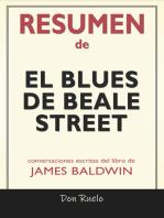 Resumen de El blues de Beale Street de James Baldwin: Conversaciones Escritas