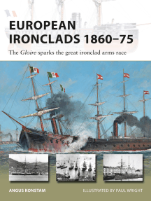 European Ironclads 1860–75: The Gloire sparks the great ironclad arms race