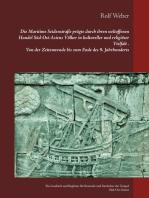 Die Maritime Seidenstraße prägte durch ihren weltoffenen Handel Süd-Ost-Asiens Völker in kultureller und religiöser Vielfalt Von der Zeitenwende bis zum Ende des 9. Jahrhunderts