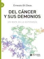Cancer y sus demonios: Un mapa de la esperanza