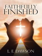 Faithfully Finished