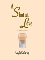 A Shot At Love - The Kingston Duet, Book 1