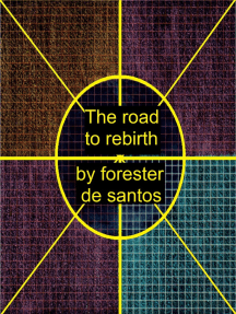 The Road to Rebirth