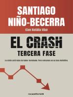 El crash. Tercera fase