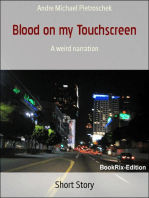 Blood on my Touchscreen