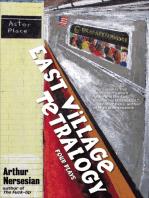 East Village Tetralogy