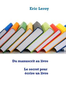 Du manuscrit au livre: Aides et Conseils