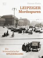 Leipziger Mordsspuren