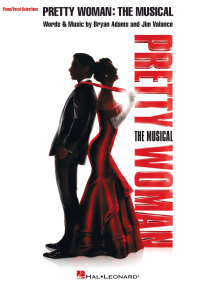 Pretty Woman: The Musical: Piano/Vocal Selections