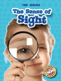 Sense of Sight, The