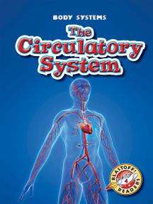 Circulatory System, The