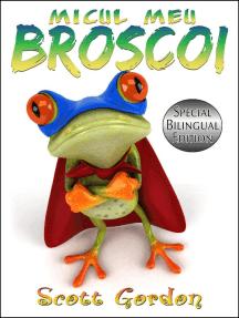 Micul Meu Broscoi: Special Bilingual Edition