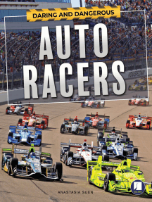 Daring and Dangerous Auto Racers