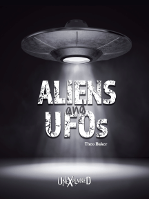 Unexplained Aliens and UFOs