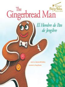 The Bilingual Fairy Tales Gingerbread Man: El Hombre de Pan de Jengibre