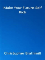 Make Your Future-Self Rich