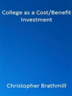 College as a Cost / Benefit Investment