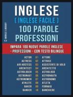 Inglese ( Inglese Facile ) 100 Parole - Professioni