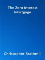 The Zero Interest Mortgage