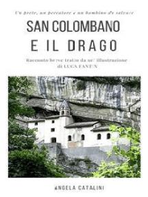 San Colombano e il drago: Racconto breve