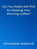 Can You Really Get Rich by Skipping Your Morning Coffee?