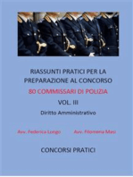 Riassunti pratici per la preparazione al concorso 80 commissari di polizia vol. III: DIRITTO AMMINISTRATIVO