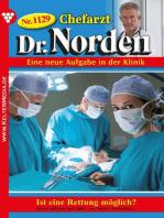 Chefarzt Dr. Norden 1129 – Arztroman