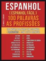 Espanhol ( Espanhol Fácil ) 100 Palavras - As Profissões