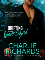 Drifting With a Giant Squid