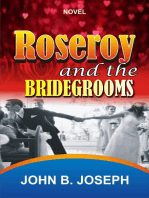 Roseroy And The Bridegrooms
