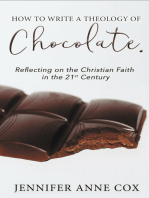 How to Write a Theology of Chocolate