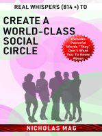Real Whispers (814 +) to Create a World-class Social Circle