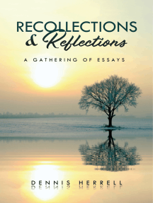 Recollections & Reflections