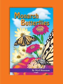 Monarch Butterflies: Reading Level 3