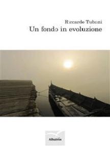 Un fondo in evoluzione