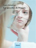 Lo specchio di Maggie
