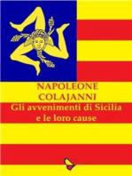 Gli avvenimenti di Sicilia e le loro cause