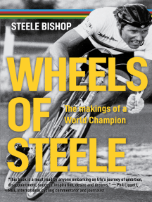Wheels of Steele: The makings of a world champion