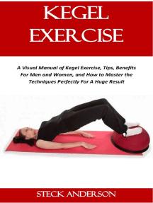 Do kegel male how a to Kegel exercises