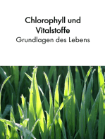 Chlorophyll und Vitalstoffe - Grundlagen des Lebens