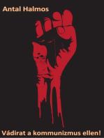 Vádirat a kommunizmus ellen!