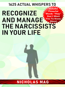 1625 Actual Whispers to Recognize and Manage the Narcissists in Your Life
