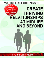 961 High Level Whispers to Create Thriving Relationships at Midlife and Beyond
