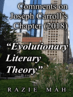 "Comments on Joseph Carroll's Chapter (2018) ""Evolutionary Literary Theory"""