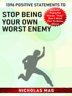 1396 Positive Statements to Stop Being Your Own Worst Enemy