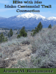 Hike with Me: Idaho Centennial Trail Connection
